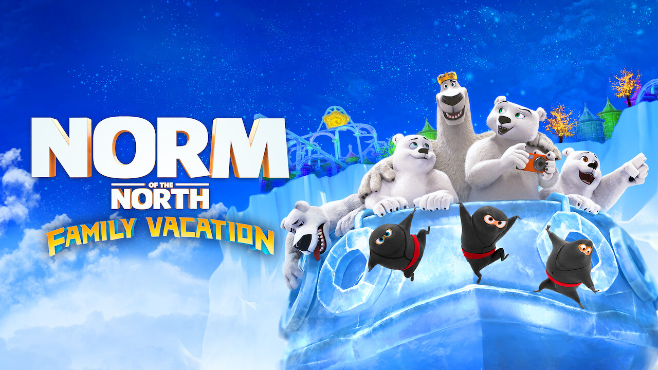 Is 'Norm of the North: Family Vacation' available to watch ...