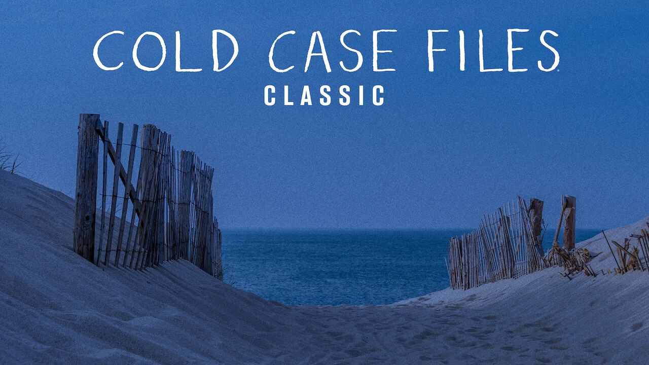 Cold Case Files Classic on Netflix USA