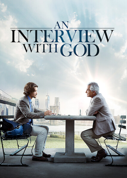 An Interview with God on Netflix USA