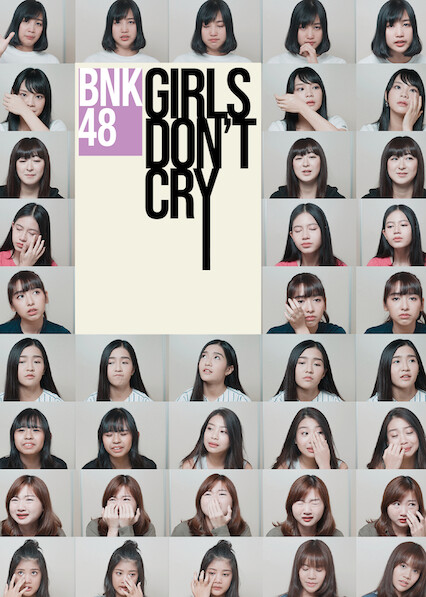 BNK48: Girls Don't Cry