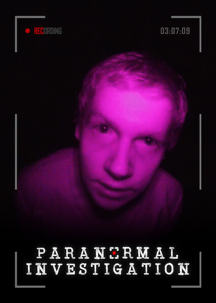 Paranormal Investigation on Netflix USA