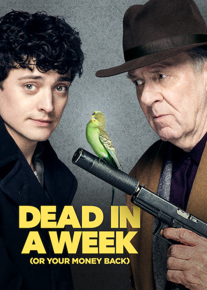 Dead in a Week (Or Your Money Back) on Netflix USA