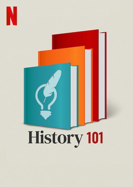History 101 on Netflix USA