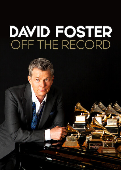David Foster: Off the Record on Netflix USA