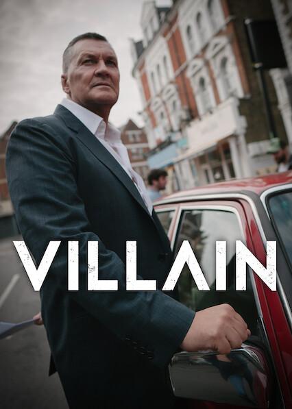 Villain sur Netflix USA