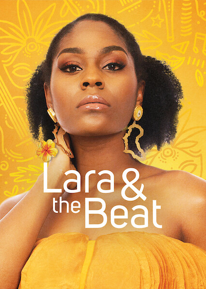 Lara and the Beat sur Netflix USA