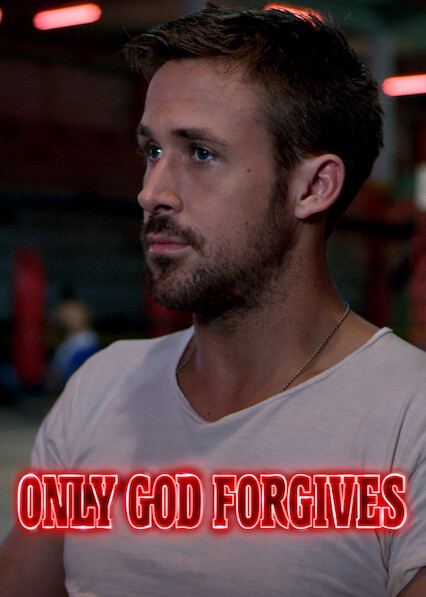 Only God Forgives on Netflix USA