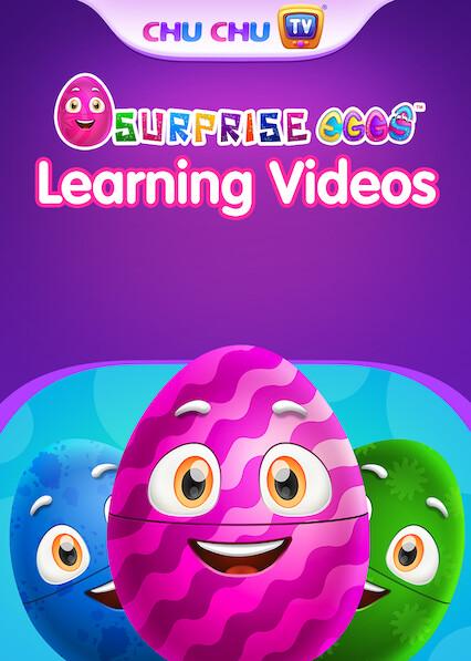 ChuChuTV Surprise Eggs Learning Videos (English) on Netflix USA