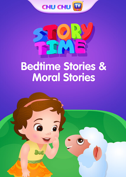 ChuChuTV Bedtime Stories & Moral Stories for Kids (English) on Netflix USA