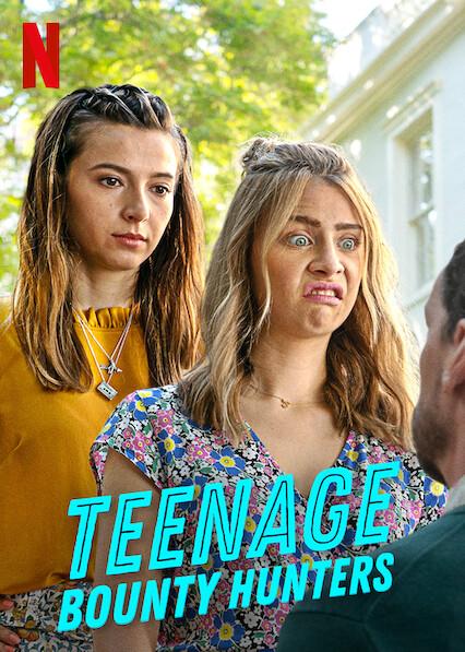 Teenage Bounty Hunters on Netflix USA