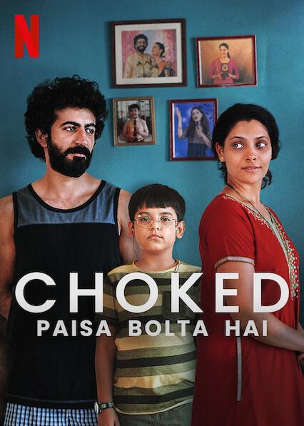 Choked: Paisa Bolta Hai on Netflix USA