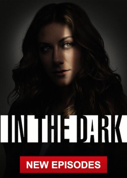 In the Dark sur Netflix USA