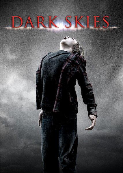 Dark Skies on Netflix USA