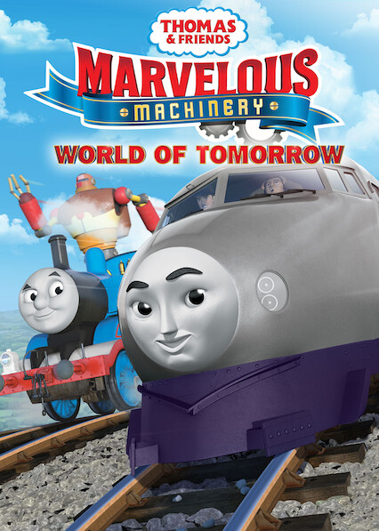 Thomas & Friends: Marvelous Machinery: World of Tomorrow