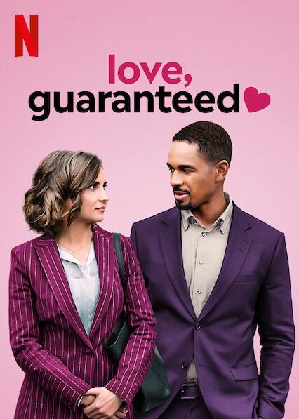 Love, Guaranteed on Netflix USA