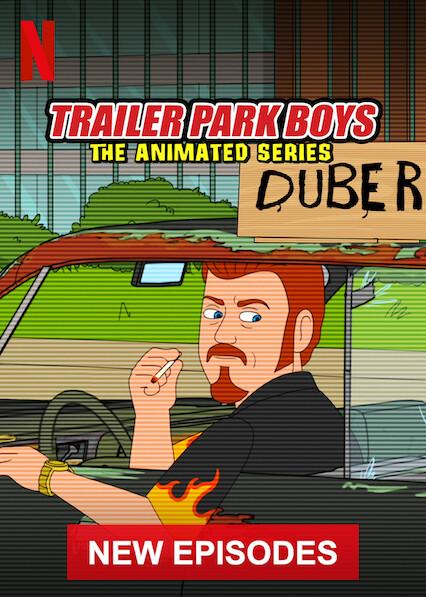 Trailer Park Boys: The Animated Series on Netflix USA