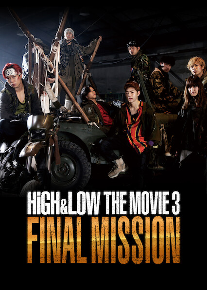 High & Low The Movie 3 / Mission finale sur Netflix USA