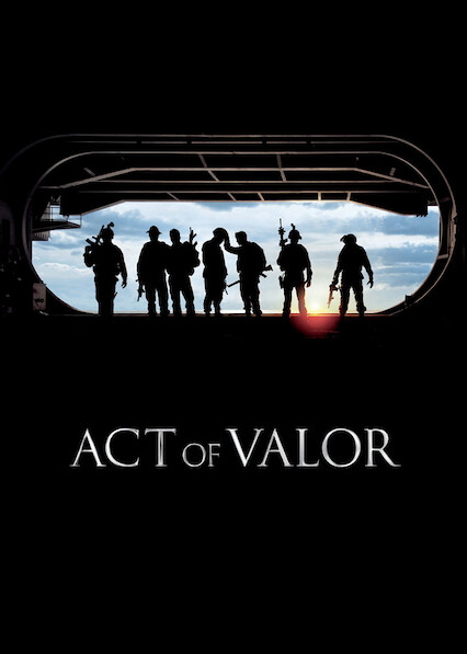Act of Valor sur Netflix USA