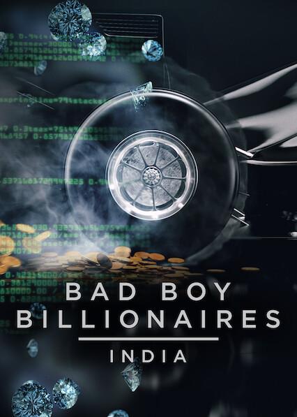 Bad Boy Billionaires: India on Netflix USA