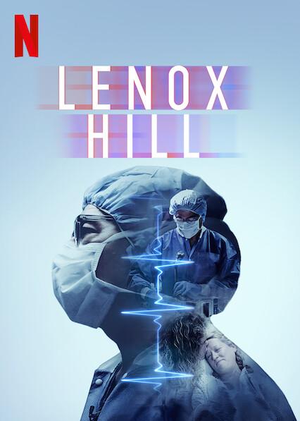 Lenox Hill sur Netflix USA