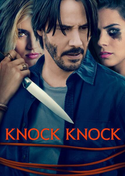 Knock Knock on Netflix USA