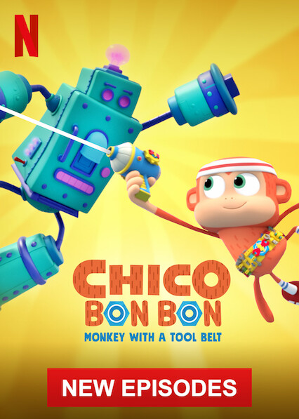Chico Bon Bon: Monkey with a Tool Belt on Netflix USA
