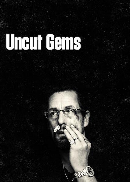 Uncut Gems on Netflix USA