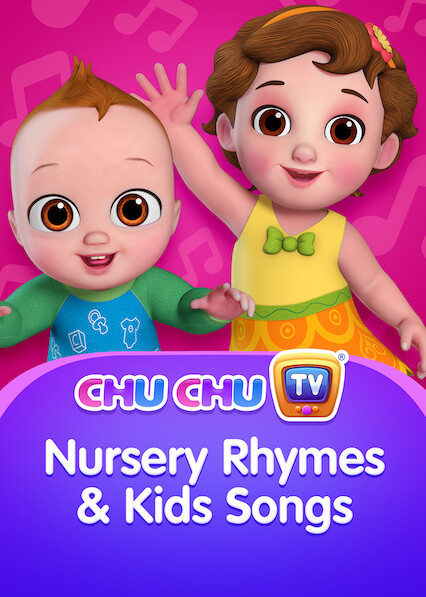 ChuChu TV Nursery Rhymes & Kids Songs (English) on Netflix USA