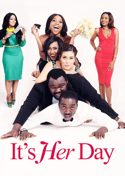 It's Her Day on Netflix USA