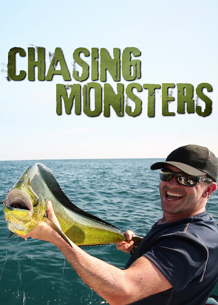 Chasing Monsters on Netflix USA
