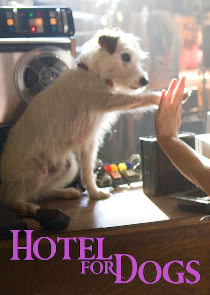 Hotel for Dogs on Netflix USA