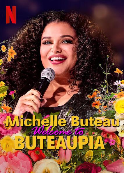 Michelle Buteau: Bienvenue à Buteaupia sur Netflix USA