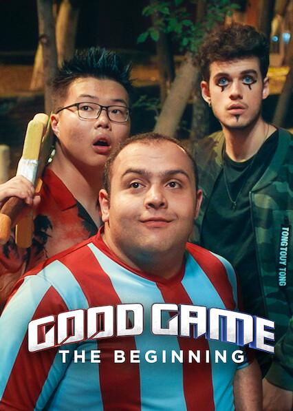 Good Game: The Beginning on Netflix USA