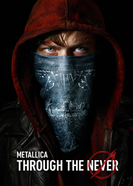 Metallica Through The Never on Netflix USA