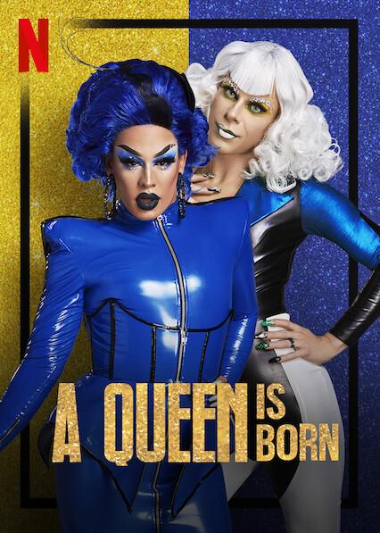 A Queen Is Born on Netflix USA
