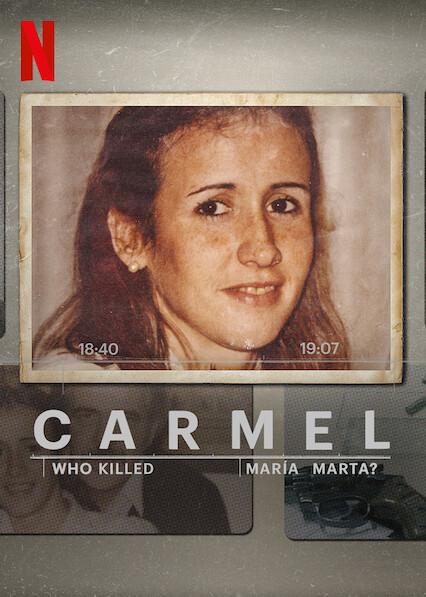 Carmel: Qui a tué Maria Marta?  sur Netflix USA