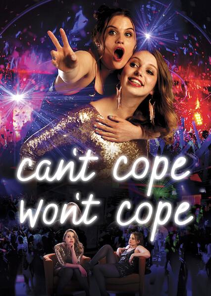 Can't Cope, Won't Cope sur Netflix USA