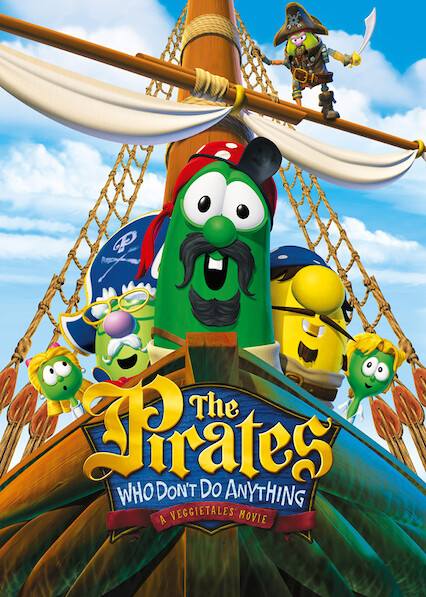 Pirates Who Don't Do Anything: A VeggieTales Movie on Netflix USA