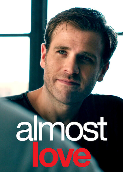 Almost Love on Netflix USA