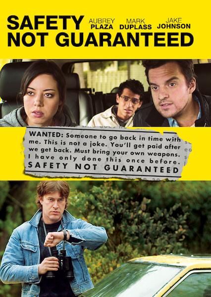 Safety Not Guaranteed on Netflix USA