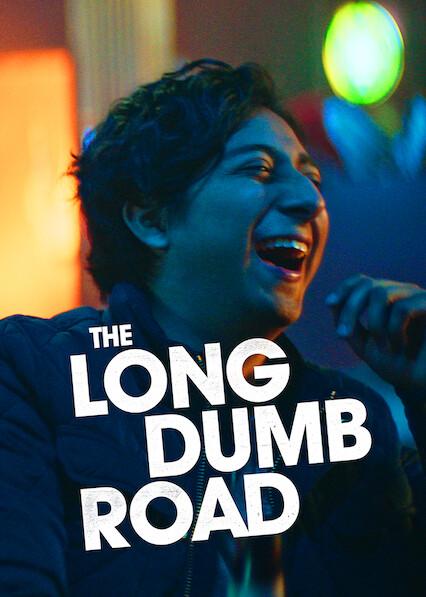 The Long Dumb Road sur Netflix USA