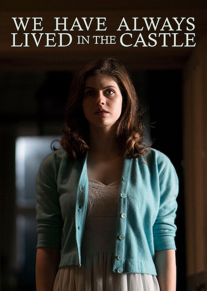 We Have Always Lived in the Castle on Netflix USA