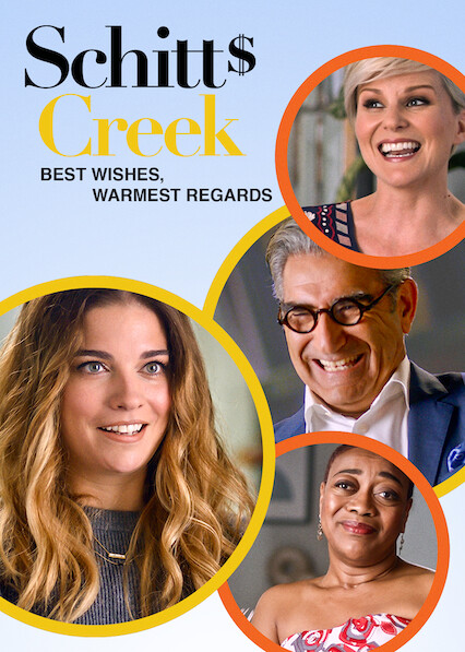 Best Wishes, Warmest Regards: A Schitt's Creek Farewell on Netflix USA