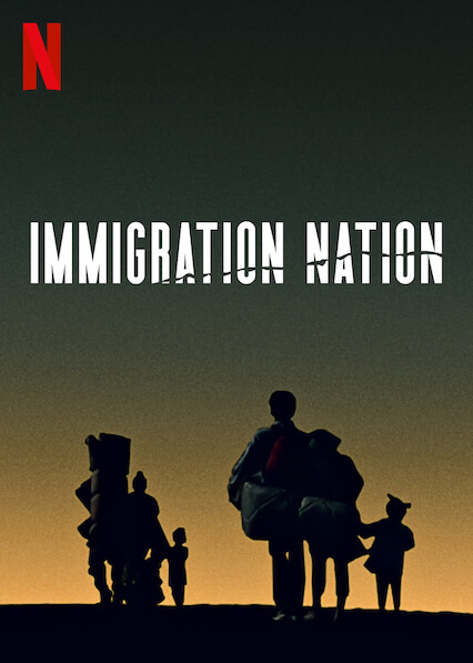 Immigration Nation on Netflix USA
