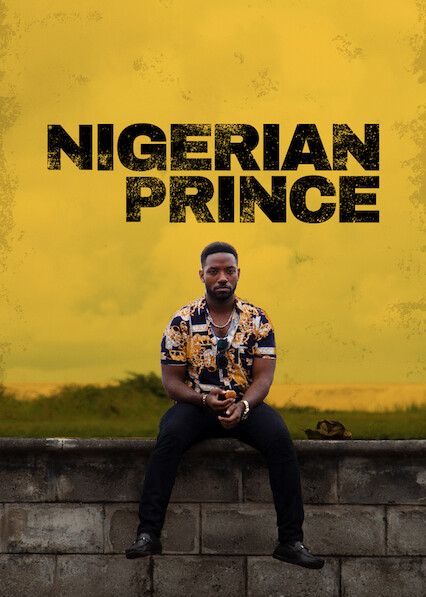 Nigerian Prince on Netflix USA