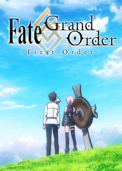 Fate/Grand Order -First Order- on Netflix USA