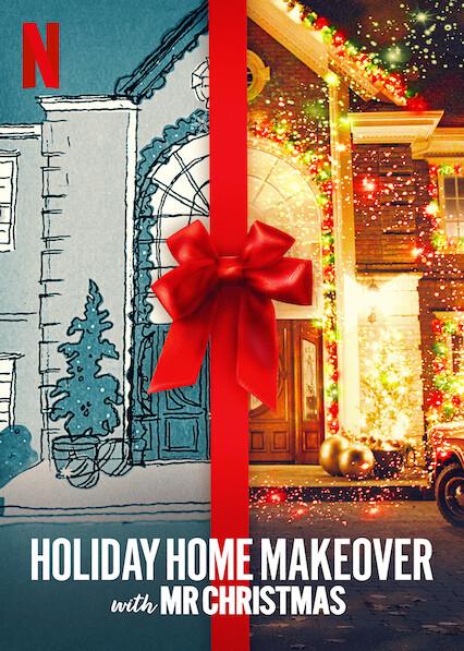 Holiday Home Makeover with Mr. Christmas on Netflix USA