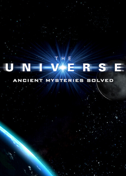 The Universe: Ancient Mysteries Solved on Netflix USA