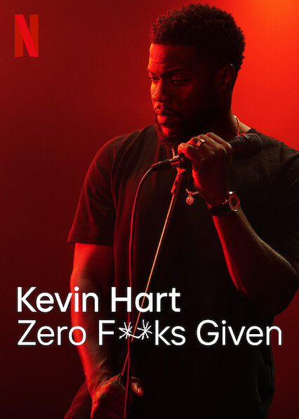 Kevin Hart: Zero F**ks Given on Netflix USA
