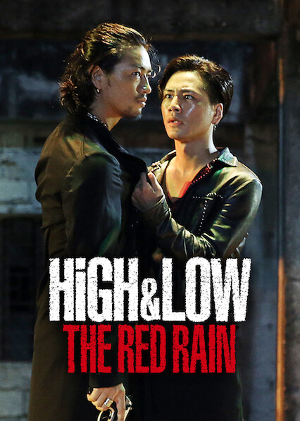 High & Low The Red Rain on Netflix USA
